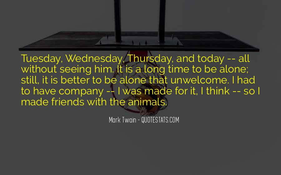 Today Is Gone Quotes #4975