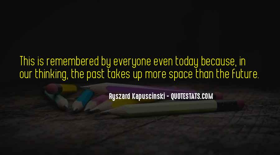 Today Is Gone Quotes #6137