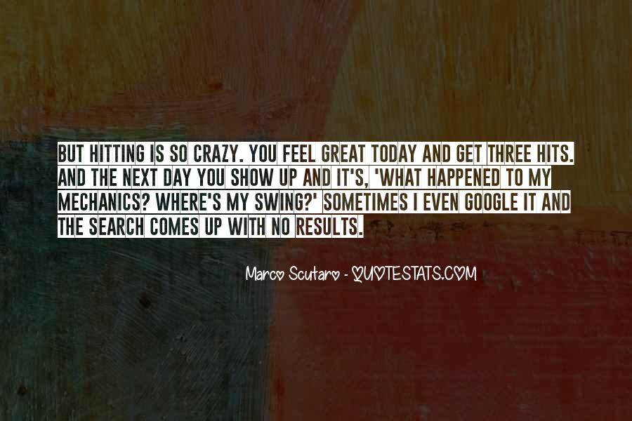 Today Is Gone Quotes #8750