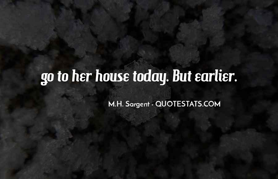 Today Is Gone Quotes #9268