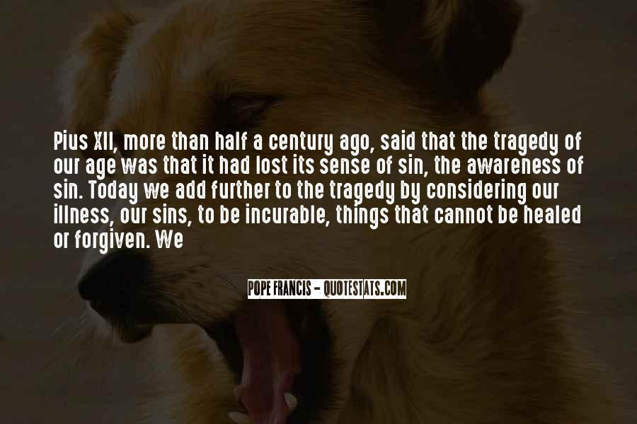 Today Is Gone Quotes #9442