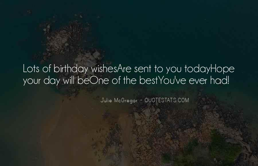 Today Is Your Day Birthday Quotes #1197248