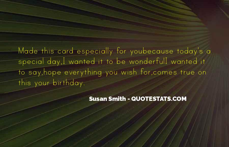 Today Is Your Day Birthday Quotes #1421429