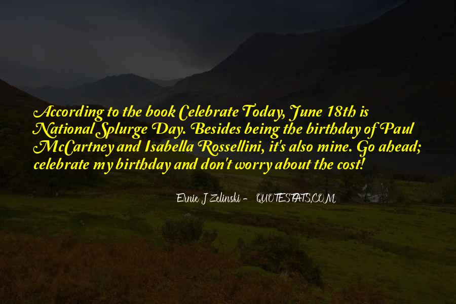 Today Is Your Day Birthday Quotes #165121