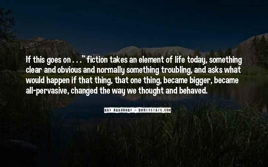 Today My Life Changed Quotes #187211
