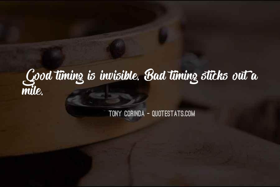 Quotes About Bad Timing #171683