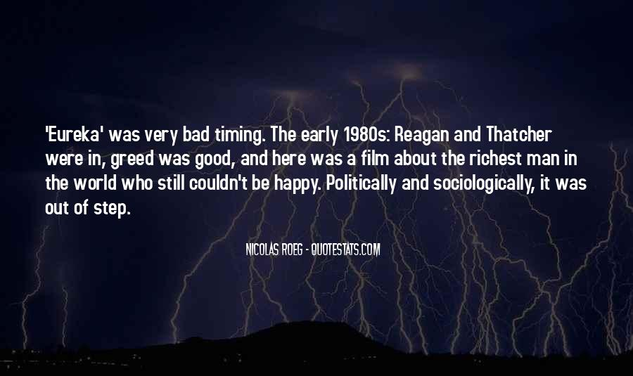 Quotes About Bad Timing #1765563