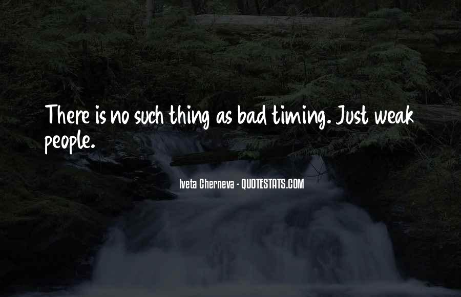 Quotes About Bad Timing #221009