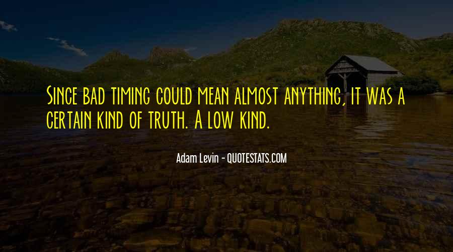 Quotes About Bad Timing #240842