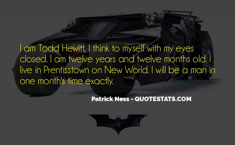 Todd Hewitt Quotes #659767