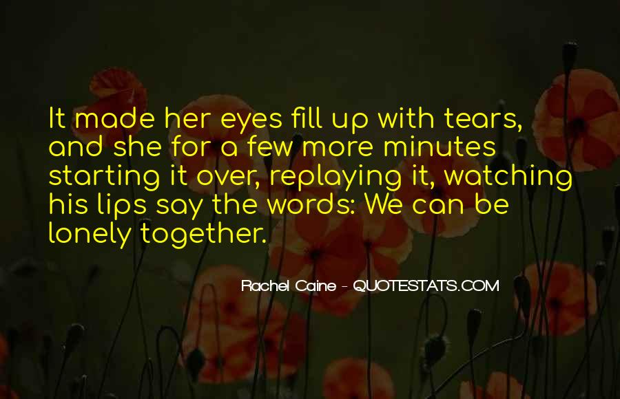 Together But Lonely Quotes #1160432