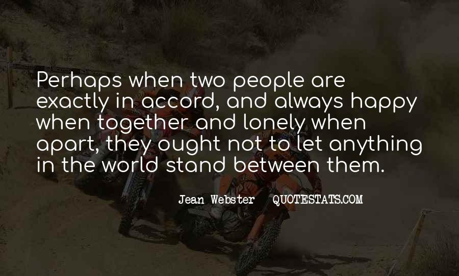 Together But Lonely Quotes #1235683