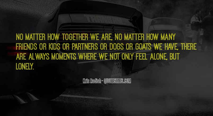 Together But Lonely Quotes #1255058