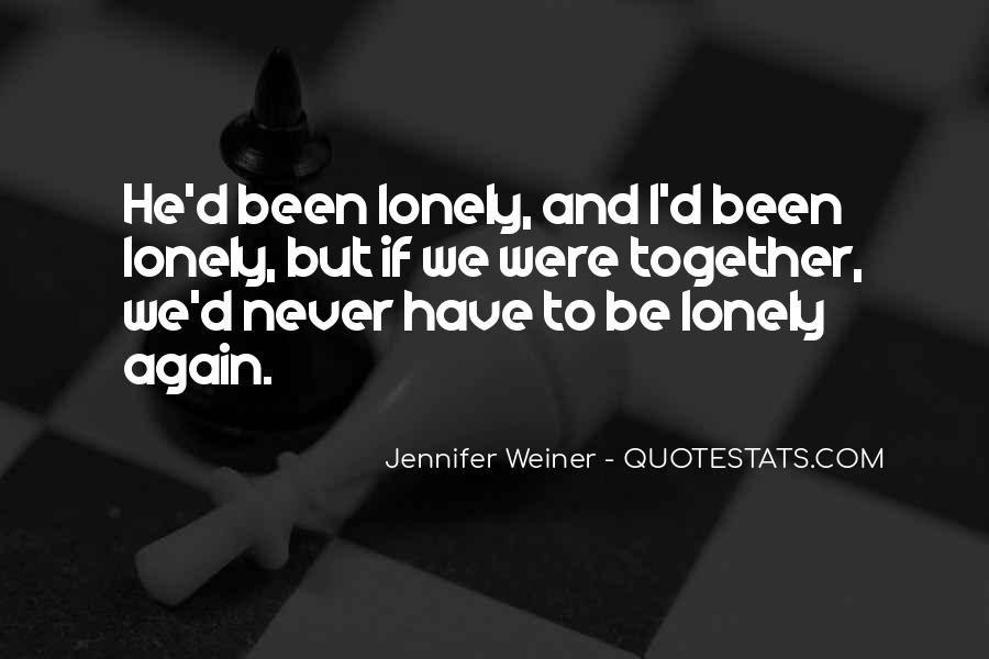 Together But Lonely Quotes #316033