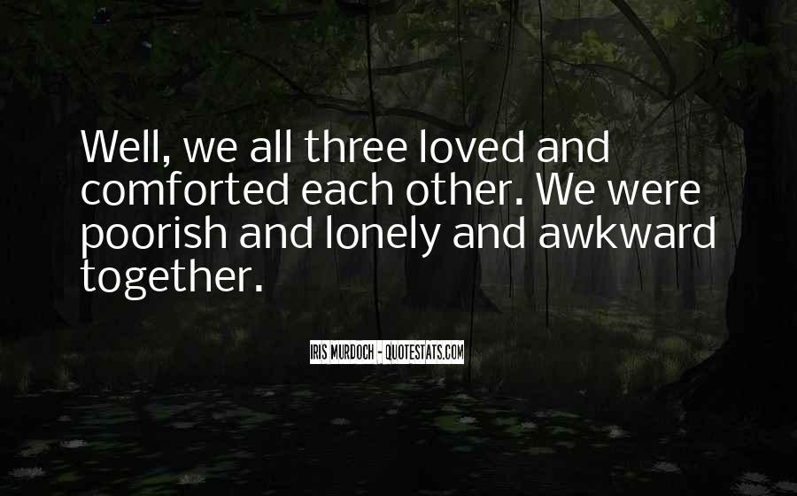 Together But Lonely Quotes #319905
