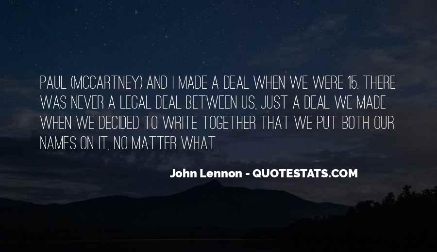 Together No Matter What Quotes #1014914
