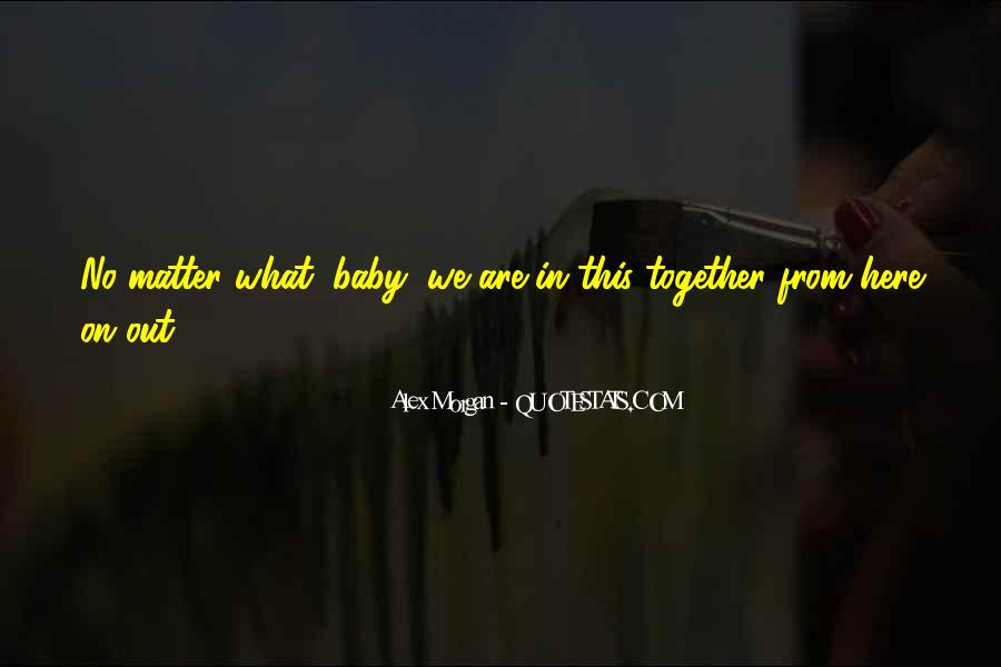 Together No Matter What Quotes #1820735
