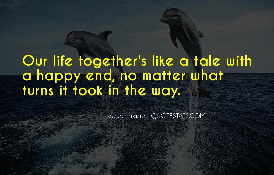 Together No Matter What Quotes #237331