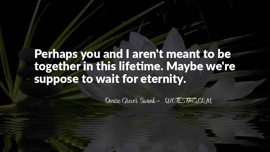 Together Till Eternity Quotes #1145203
