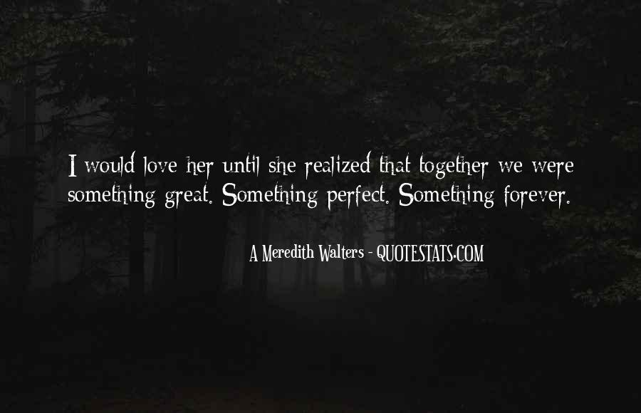 Together We Are Perfect Quotes #115343
