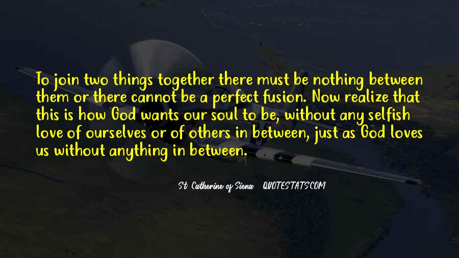 Together We Are Perfect Quotes #382364