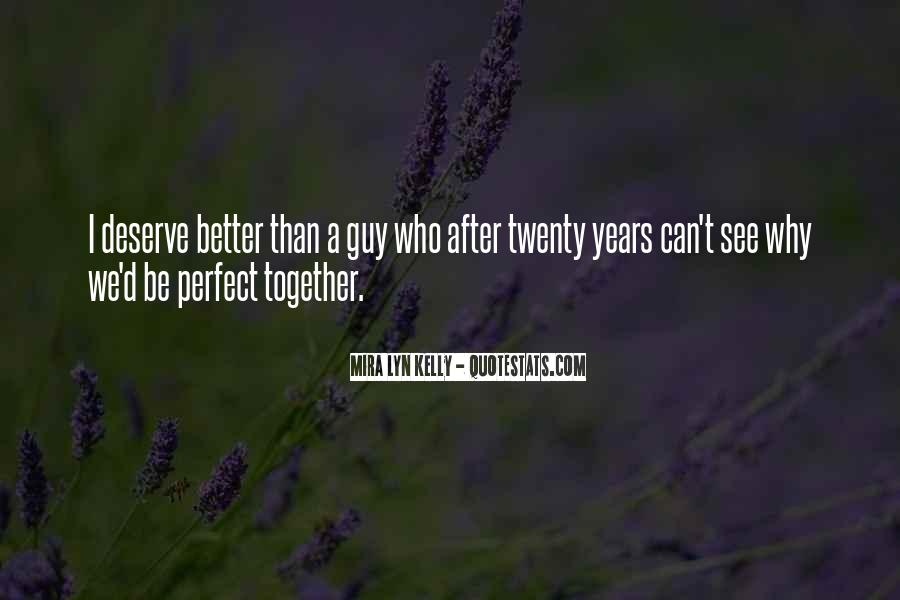 Together We Are Perfect Quotes #438419