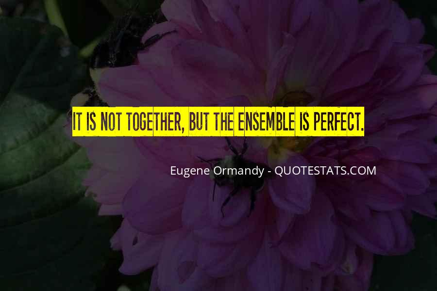 Together We Are Perfect Quotes #443366