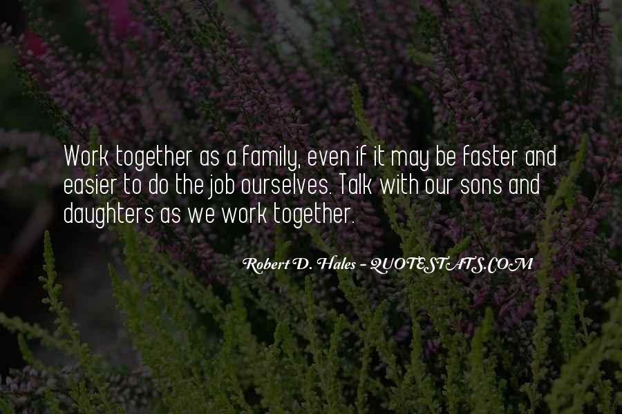 top together family quotes famous quotes sayings about