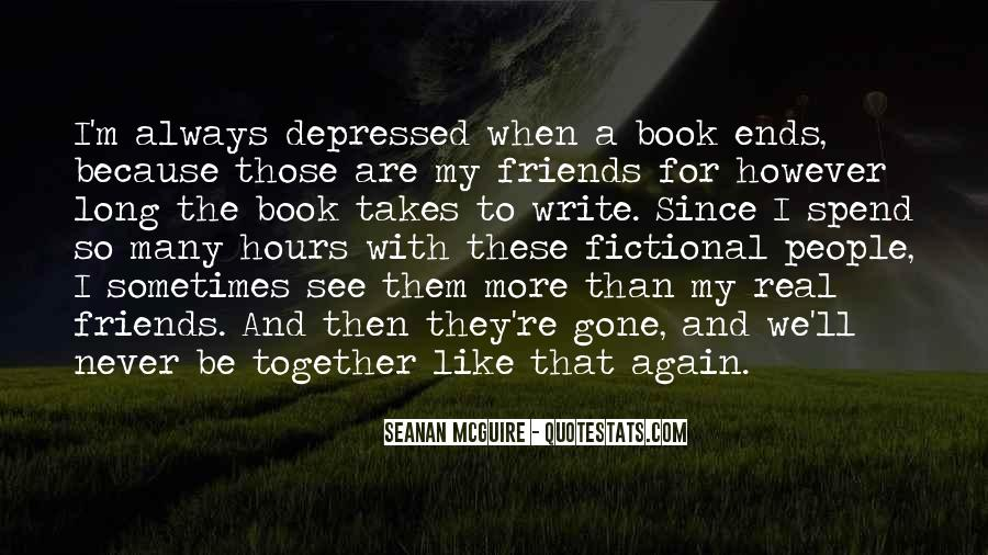 Together With My Friends Quotes #1175898