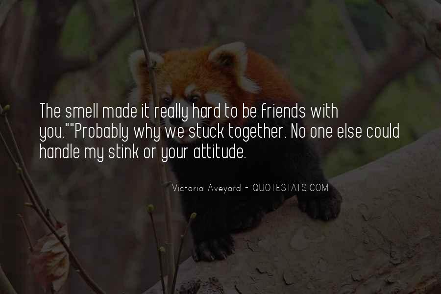 Together With My Friends Quotes #88330