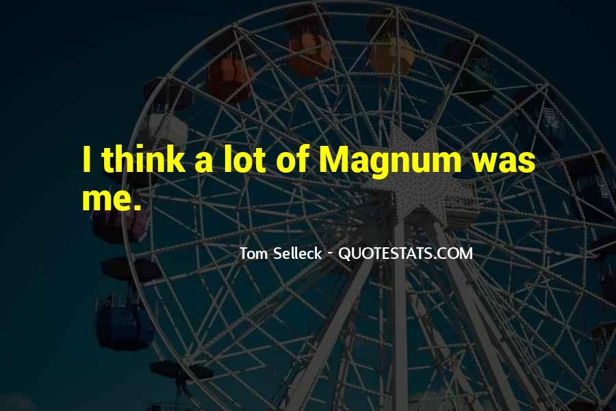 Tom Selleck Magnum Quotes #360538