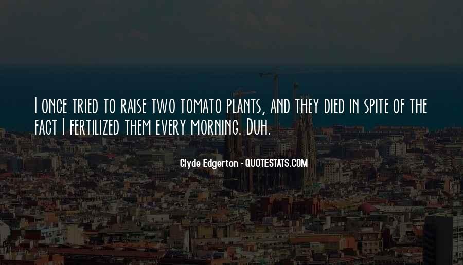 Tomato Quotes #340676