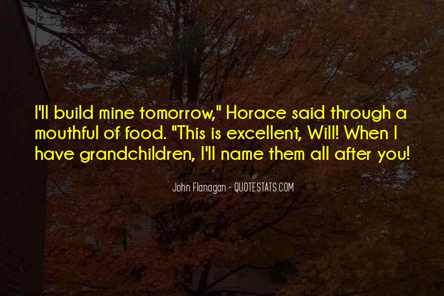 Tomorrow Is Mine Quotes #1510310