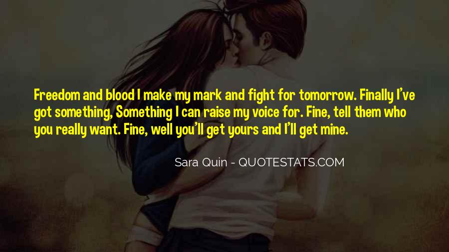 Tomorrow Is Mine Quotes #5068
