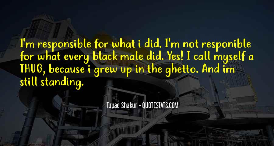 Quotes About Tupac Shakur #258809