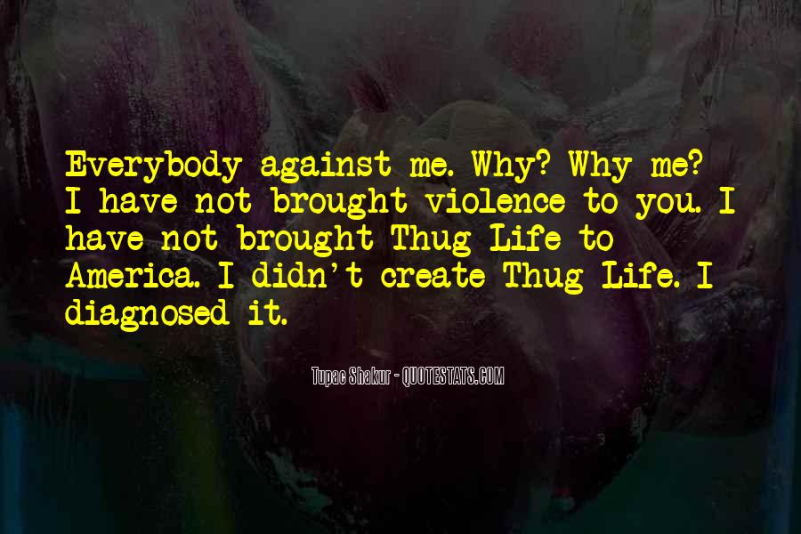 Quotes About Tupac Shakur #351445