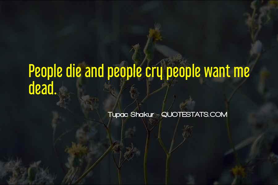 Quotes About Tupac Shakur #386273