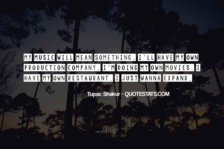 Quotes About Tupac Shakur #411050