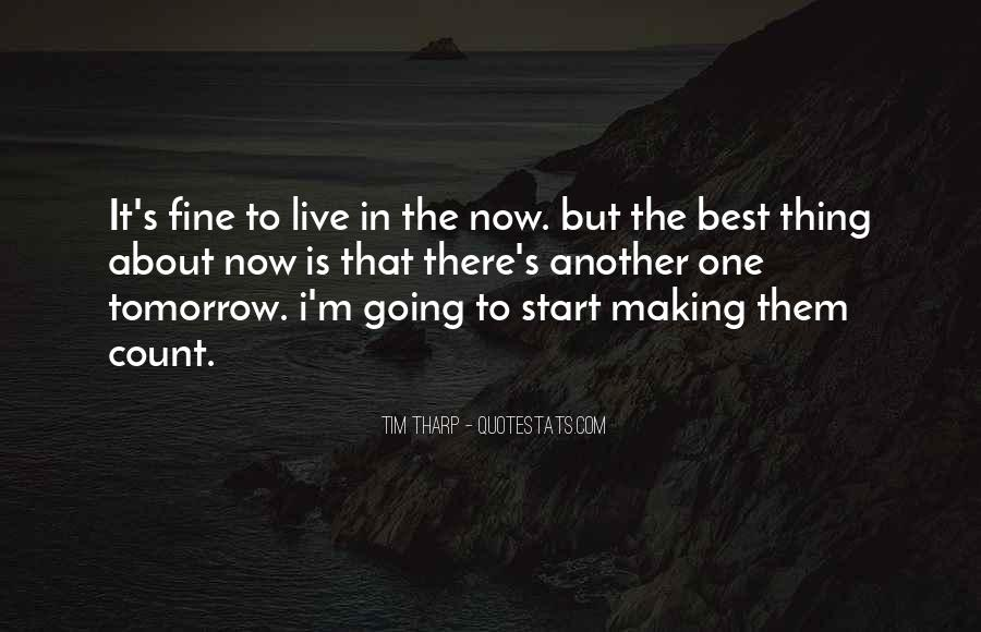 Tomorrow Will Be Fine Quotes #1718035