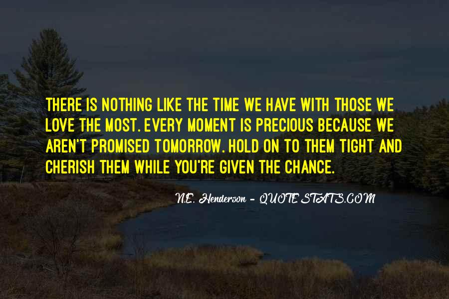 Tomorrow's Not Promised Quotes #125968