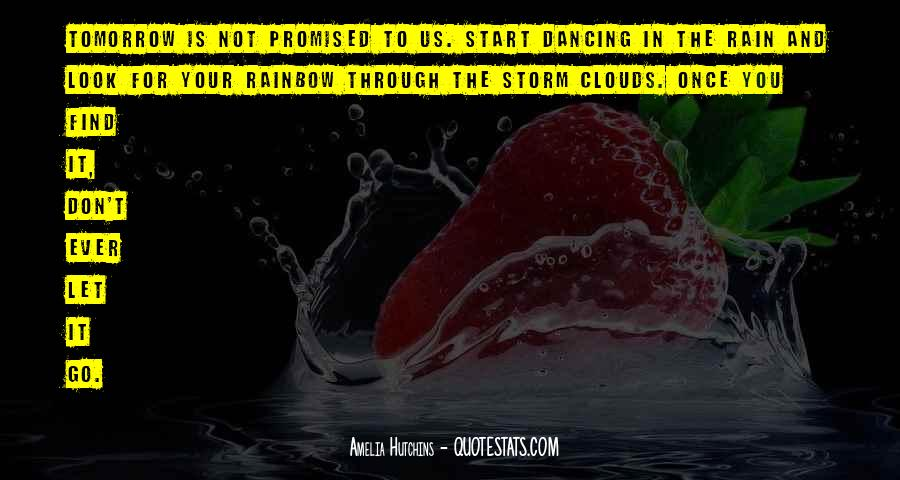 Tomorrow's Not Promised Quotes #1570392