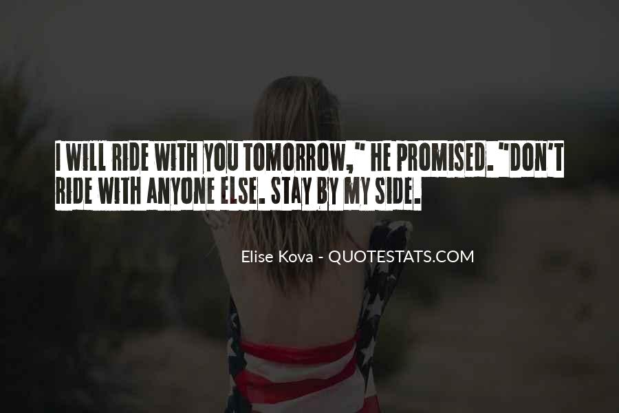 Tomorrow's Not Promised Quotes #580893