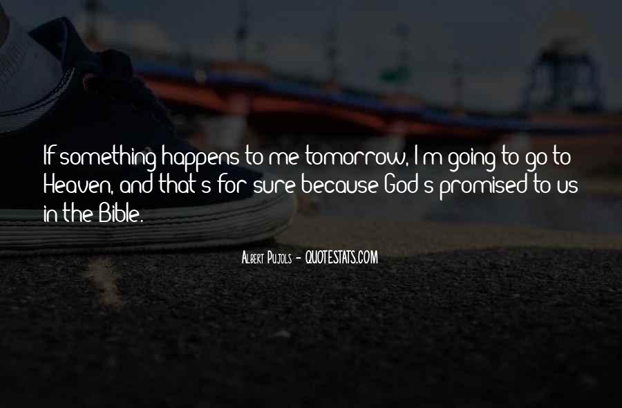Tomorrow's Not Promised Quotes #859043