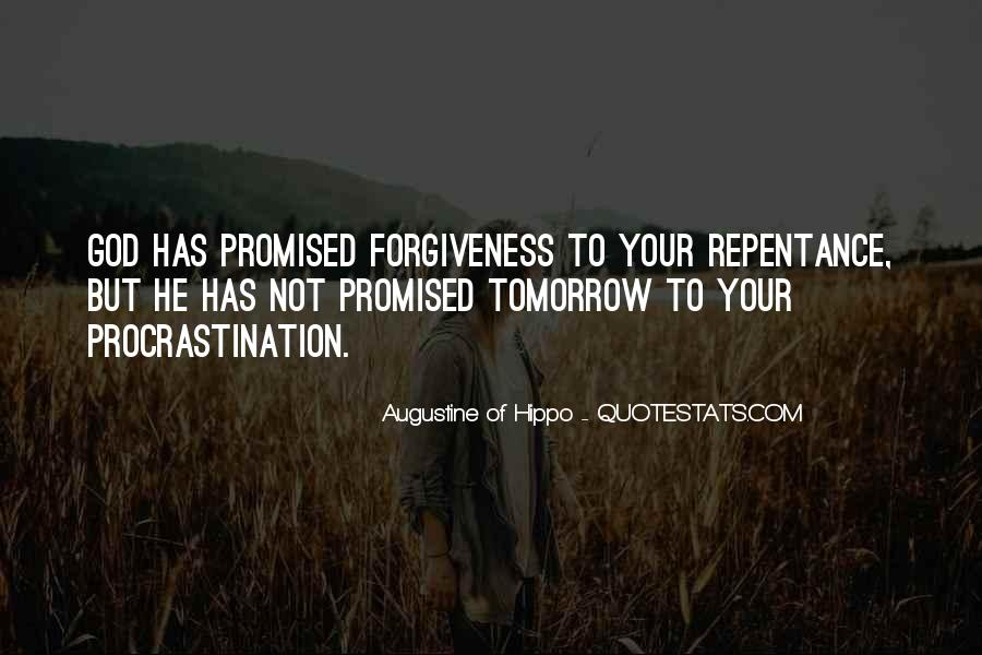 Tomorrow's Not Promised Quotes #902427