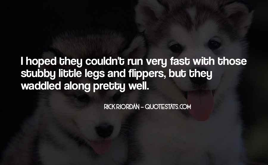 Quotes About Being Fast Running #1024361