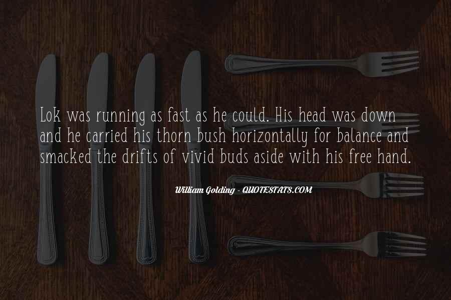 Quotes About Being Fast Running #195639