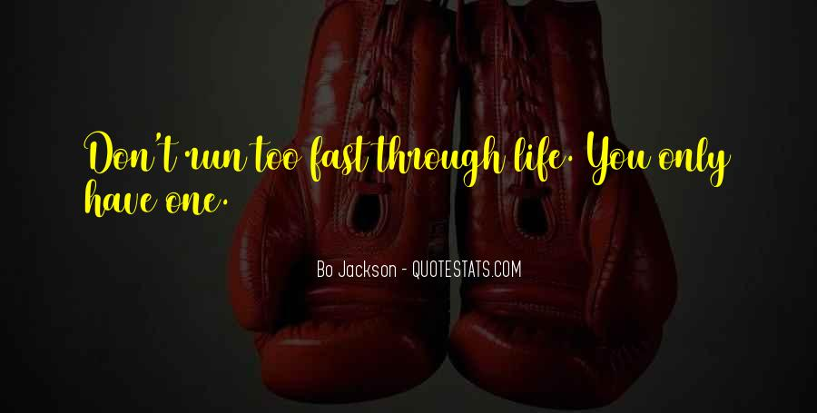 Quotes About Being Fast Running #199682