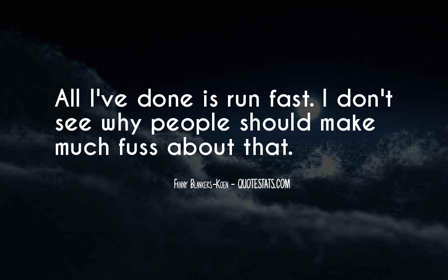 Quotes About Being Fast Running #207771