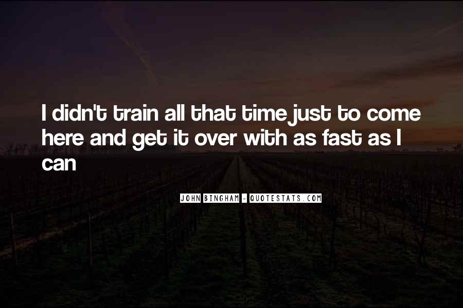 Quotes About Being Fast Running #238341
