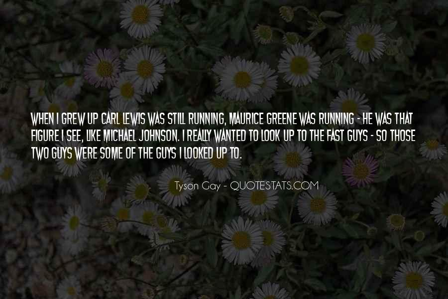 Quotes About Being Fast Running #241297